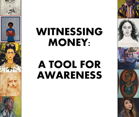 Witnessing Money: A Tool for Awareness