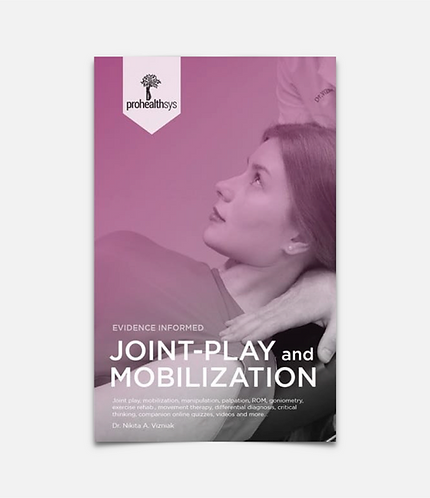 Joint-Play and Mobilization Textbook