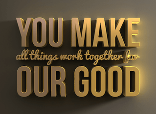 WCF 5:7 God Works All Thing for the Good of Those Who Love Him