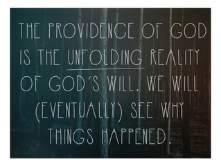 WCF 5:3-4 God's Miracles and Bringing Good out of Evil