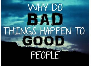WCF 5:5 Bad Things? Good People?