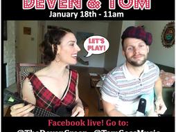 Deven & Tom Live on FB
