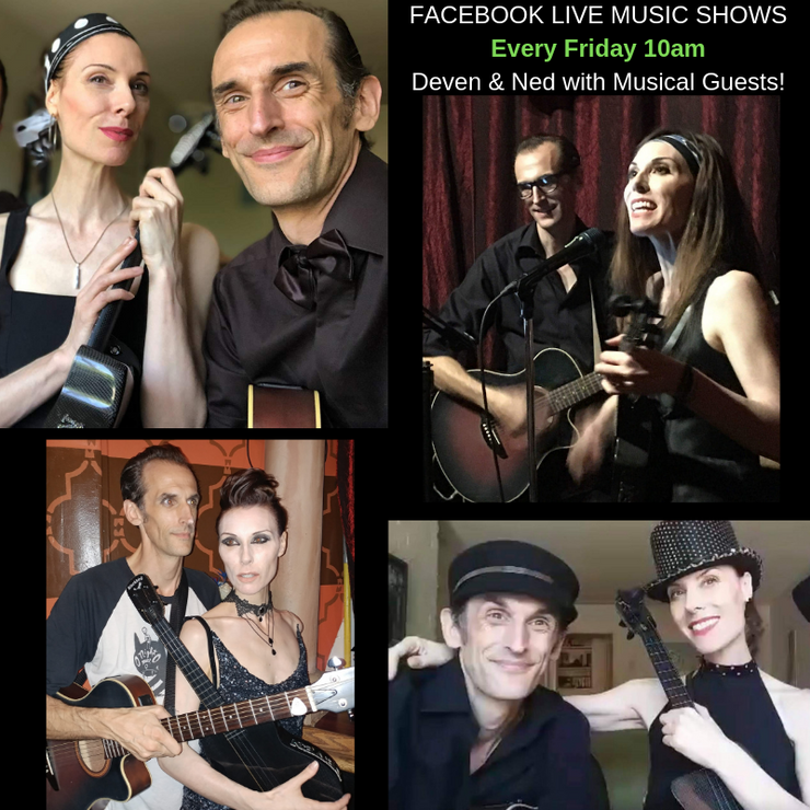 FB live Music Shows Deven Ned and Guests