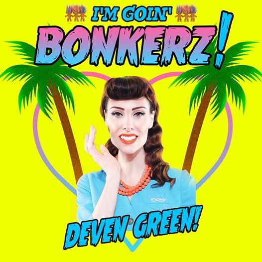Deven Green BONKERZ