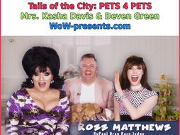 Pets 4 Pets with Ross Matthews
