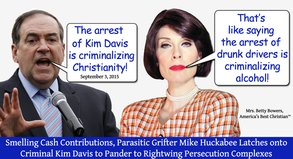 huckabee kim davis criminalizing alcohol