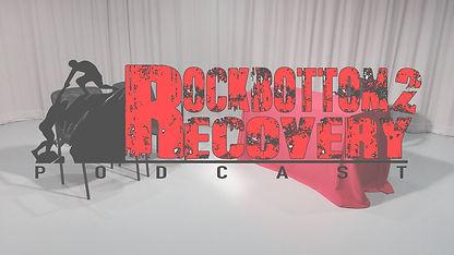 ROCK BOTTOM 2 RECOVERY.jpg