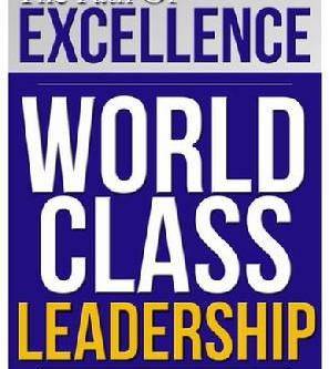 New Leadership Model - World Class Leadership