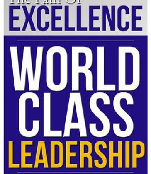 New Leadership Model - World Class Leadership