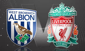 West Brom v Liverpool - Sat 21st at 12pm
