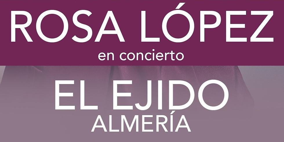 CONCIERTO ROSA LÓPEZ (EL EJIDO - ALMERÍA)