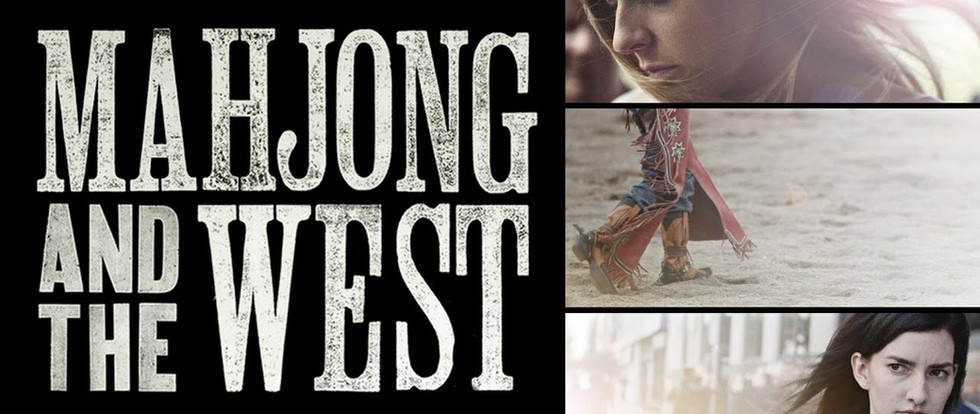 Mahjong & The West FEATURE FILM