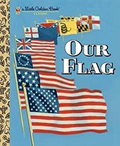 Our Flag (Little Golden Book).jpg