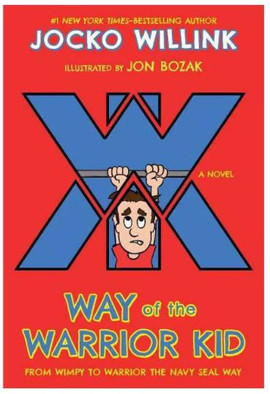 Way of the Warrior Kid - From Wimpy to W