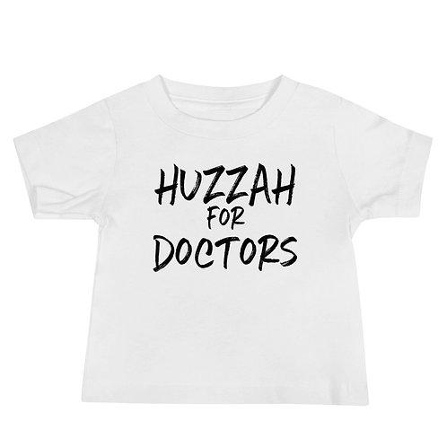 Huzzah for Doctors, Baby Tee