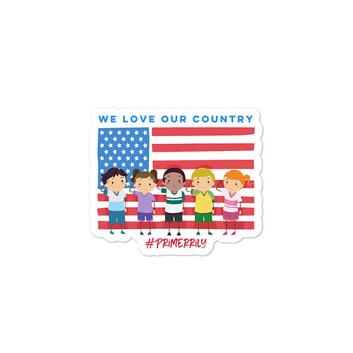 We Love Our Country Sticker