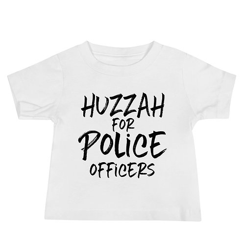 Huzzah for Police Officers, Baby