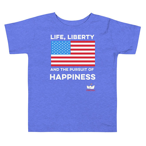 Life, Liberty, and Happiness, Toddler Tee