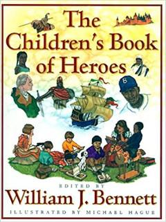 The Children's Book of Heroes (Bennett).