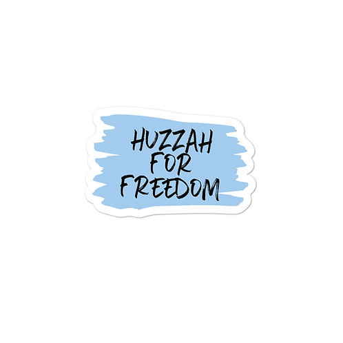 Huzzah for Freedom Sticker