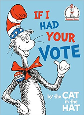 If I Had Your Vote--by the Cat in the Ha