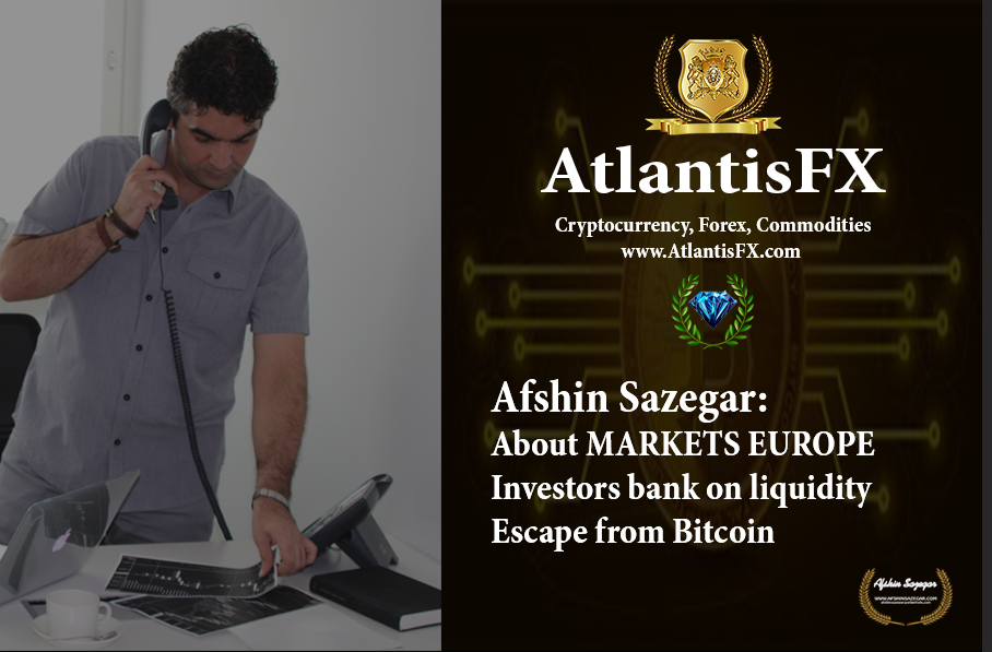 Afshin Sazegar | About MARKETS EUROPE / Investors bank on liquidity - escape from Bitcoin