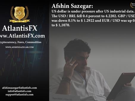 Afshin Sazegar | US dollar is under pressure after US industrial data