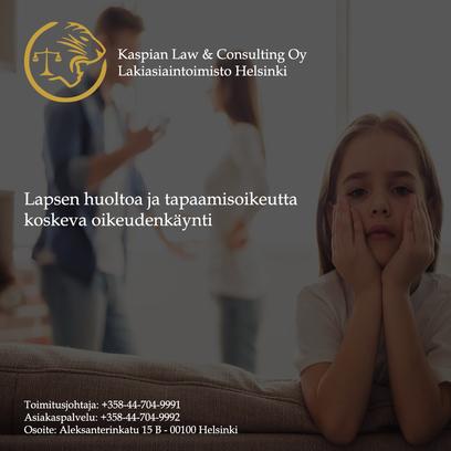 Lapsen huoltoa ja tapaamisoikeutta koskeva oikeudenkäynti