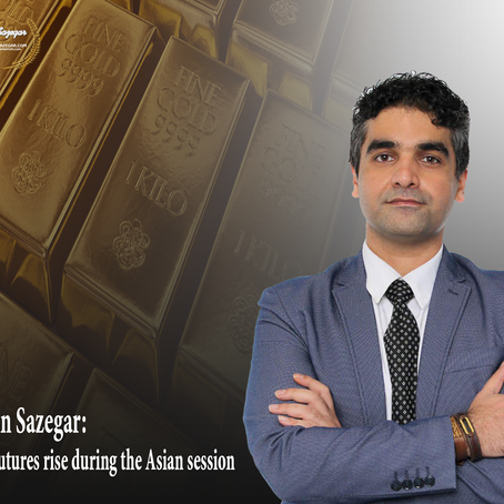 Afshin Sazegar | Gold futures rise during the Asian session