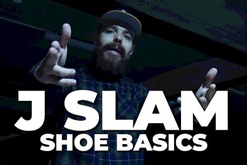 Shoe Basics   J Slam