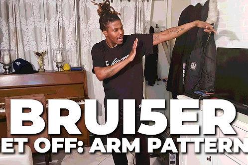 Get Off: Arm Patterns | Brui5er