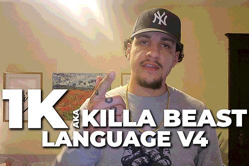 Language V4   1K aka Killa Beast