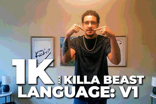 Language V1 | 1K aka Killa Beast
