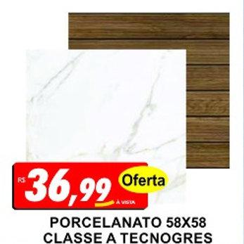 Porcelanato Classe A 58x58