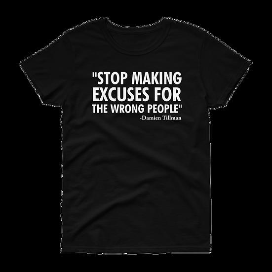 Women's Stop Making Excuses tee