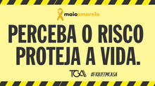 Maio Amarelo 2020 contra o coronavírus - este ano, campanha será totalmente digital
