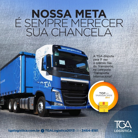 Grupo TGA é Top do Transporte 2019 na categoria 'Transporte Internacional'. Eleita entre as 81 primeiras colocadas de um total de mais de 2 mil empresas transportadoras.