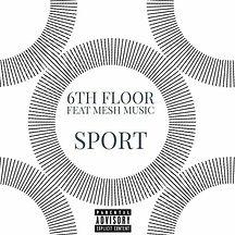 Sport - 6th Floor, Mesh Music