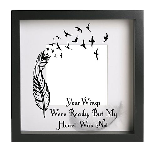 Your Wings were ready...Photoframe