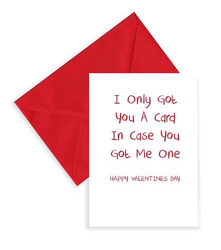 In case you got me a card