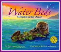 Water Beds: Sleeping in the Ocean by Gail Langer Karwoski