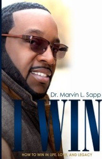 I Win: How to Win in Life, Love, & Legacy (eBook)  Digital Book