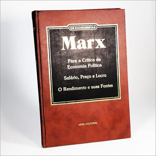 Marx: Para a crítica da Economia Política - Salário, Preço e lucro