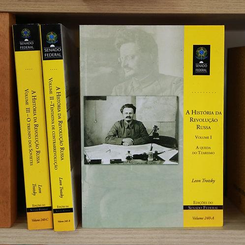 História da Revolução Russa - Leon Trótski, Volume I, II e III