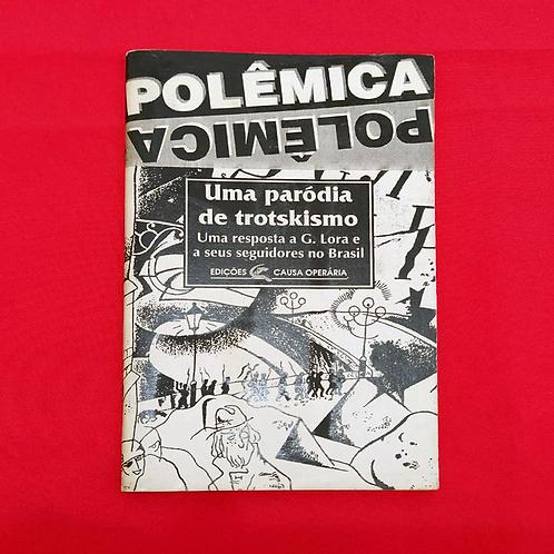 Polêmica: Uma Paródia de Trotskismo