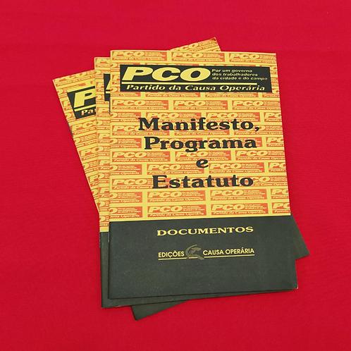 Manifesto, Programa e Estatuto do PCO