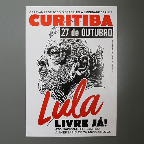 Pôster Ato 27/10 Lula Livre Já!