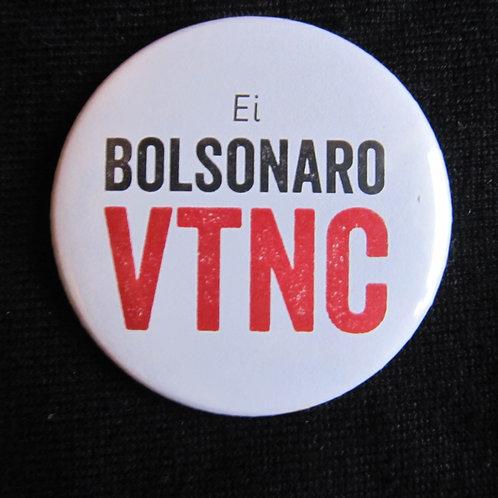 Bóton Ei Bolsonaro VTNC