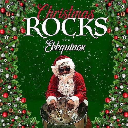 """Christmas Rocks With EKKquinox"""