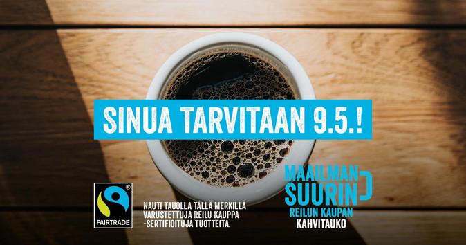 Reilun kaupan kahvitauko – sinua tarvitaan 9.5.